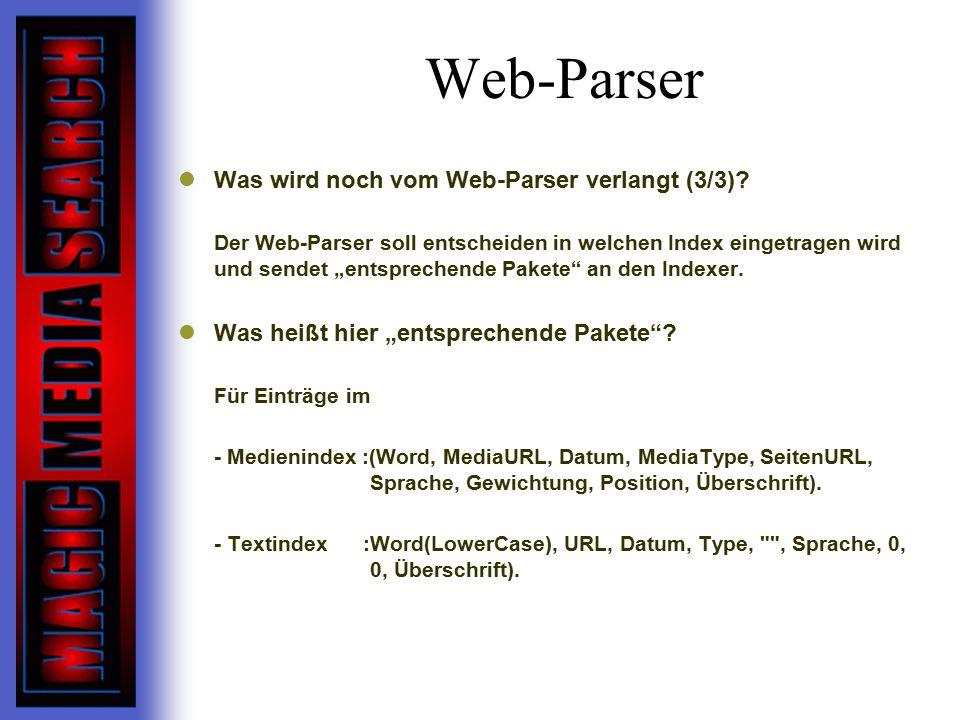 Web-Parser Was wird noch vom Web-Parser verlangt (3/3)
