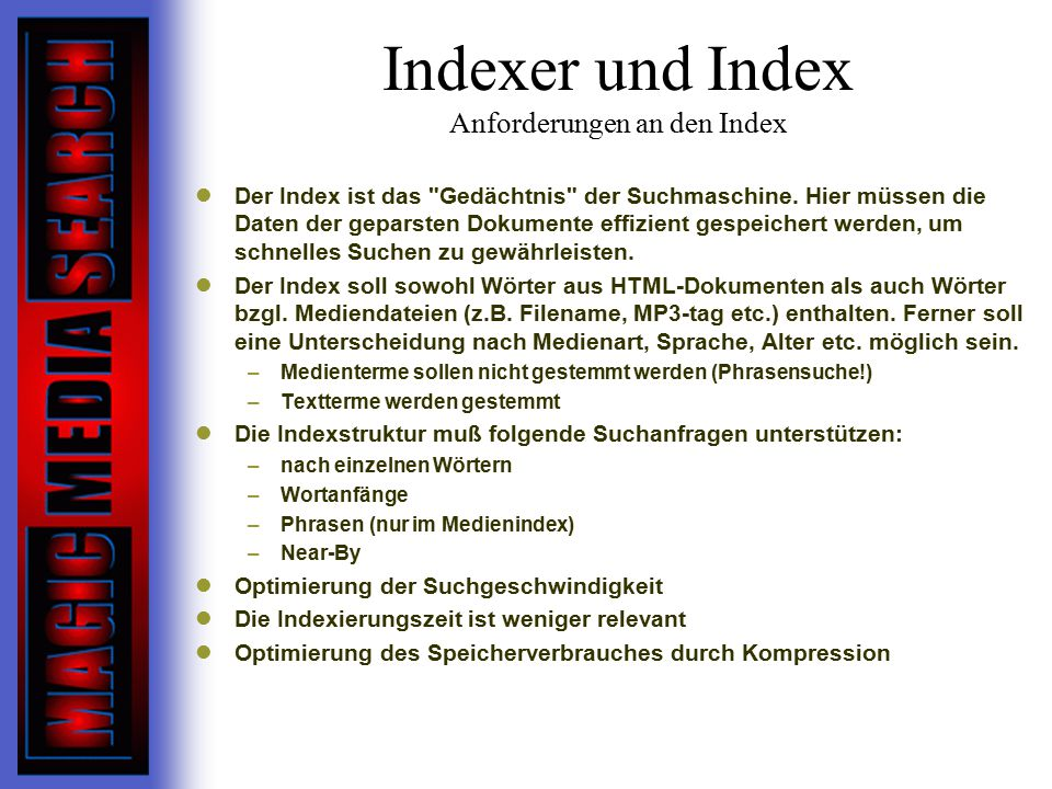 Indexer und Index Anforderungen an den Index