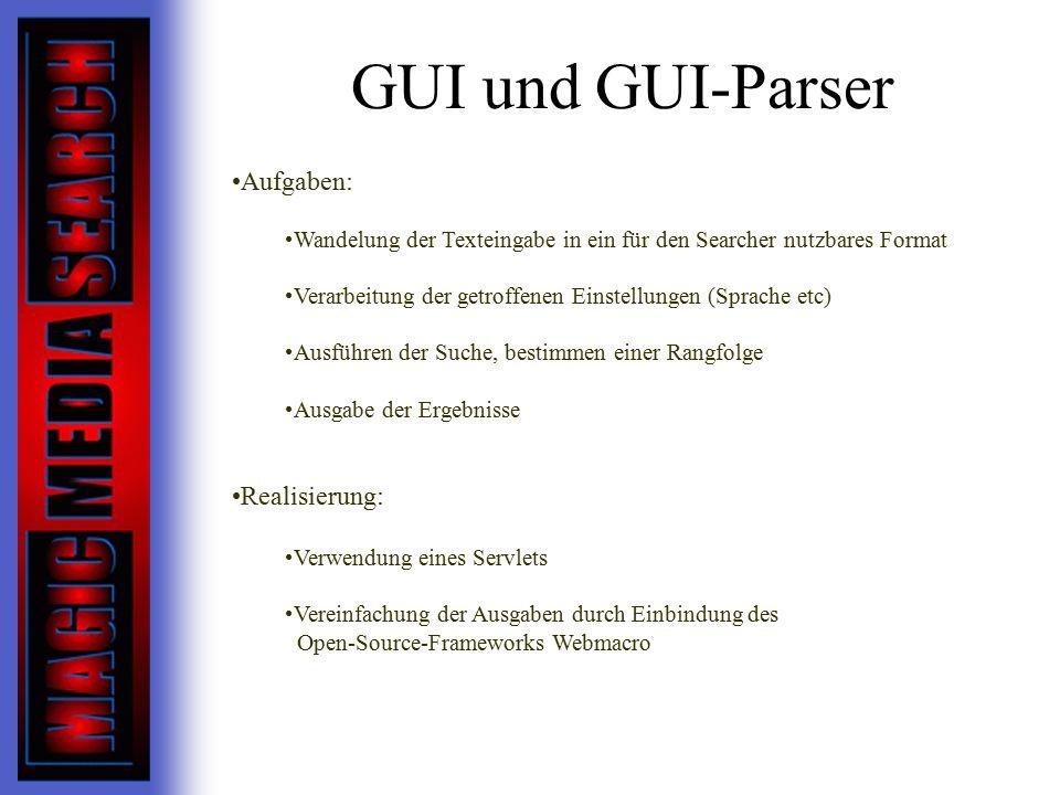 GUI und GUI-Parser Aufgaben: Realisierung: