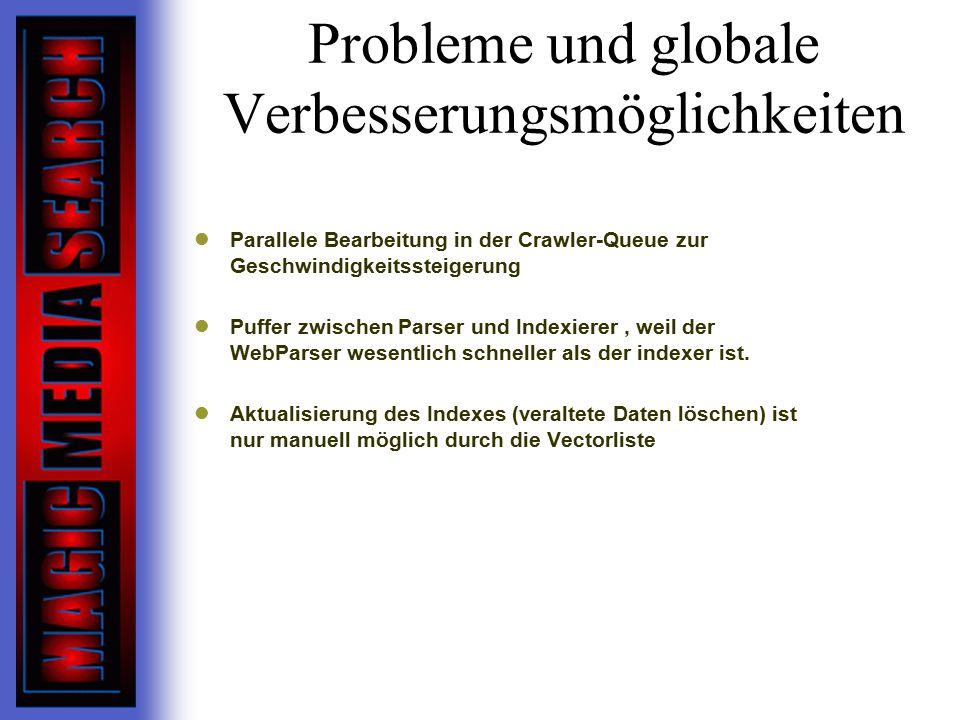 Probleme und globale Verbesserungsmöglichkeiten