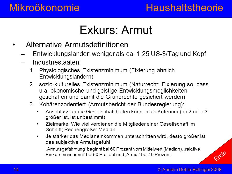Exkurs: Armut Alternative Armutsdefinitionen
