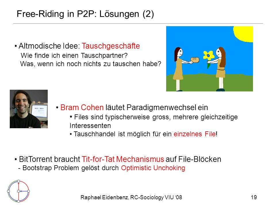 Free-Riding in P2P: Lösungen (2)