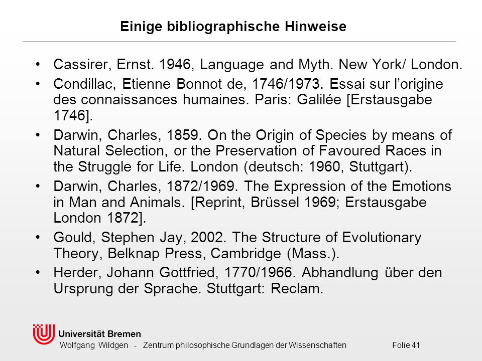 Einige bibliographische Hinweise