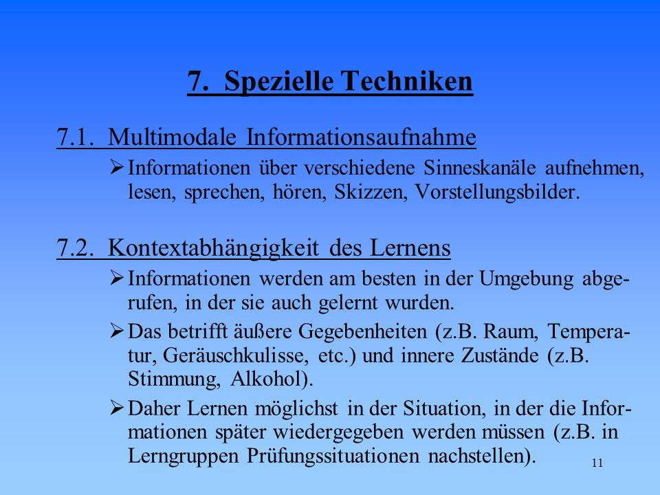 7. Spezielle Techniken 7.1. Multimodale Informationsaufnahme