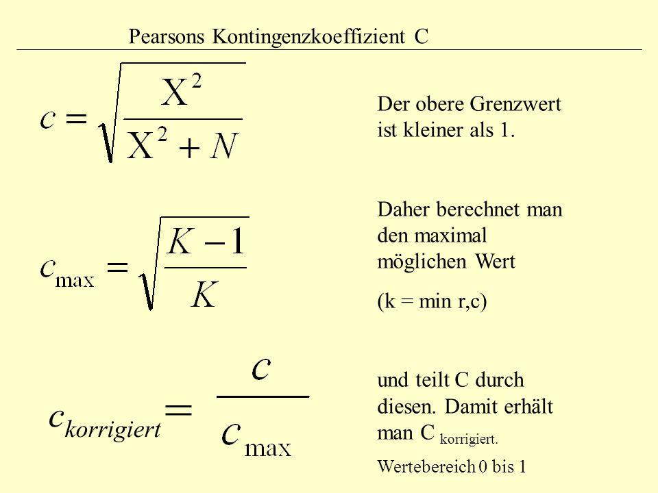 ckorrigiert= Pearsons Kontingenzkoeffizient C