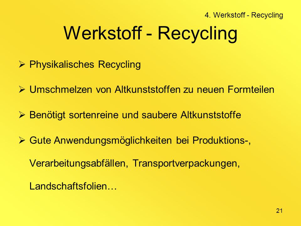 Werkstoff - Recycling Physikalisches Recycling