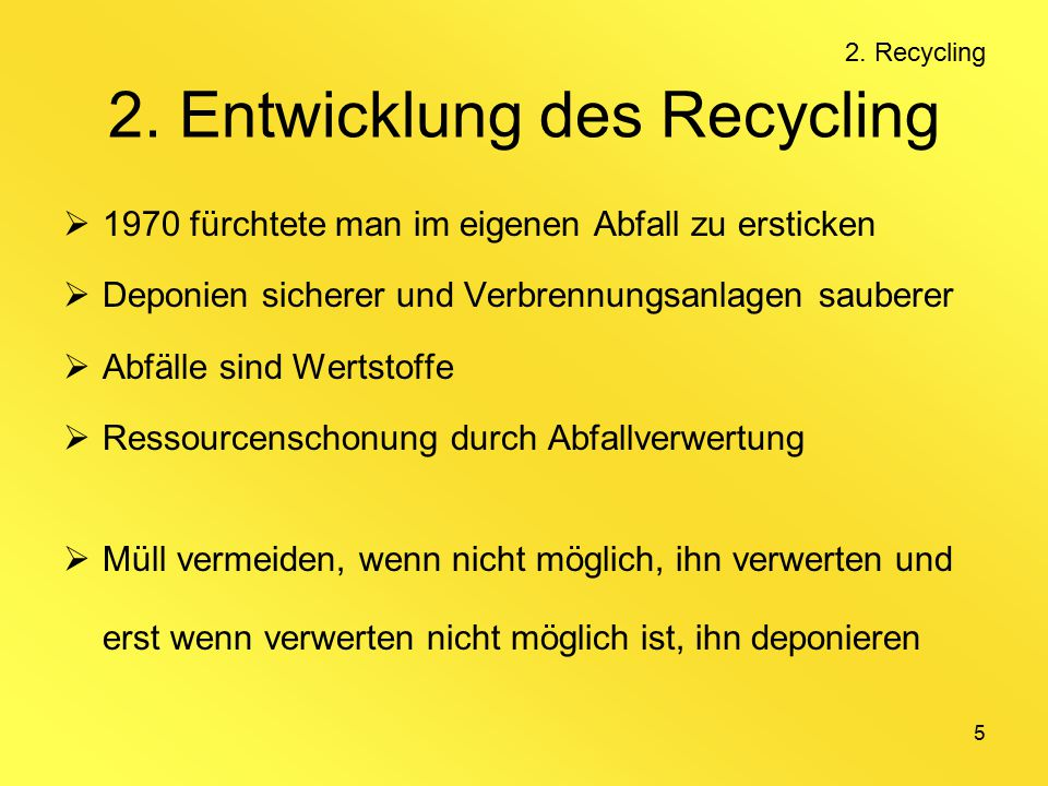 2. Entwicklung des Recycling
