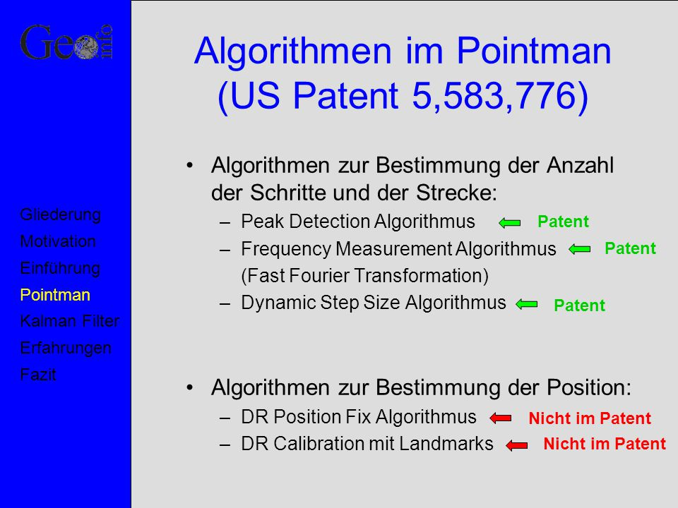 Algorithmen im Pointman (US Patent 5,583,776)