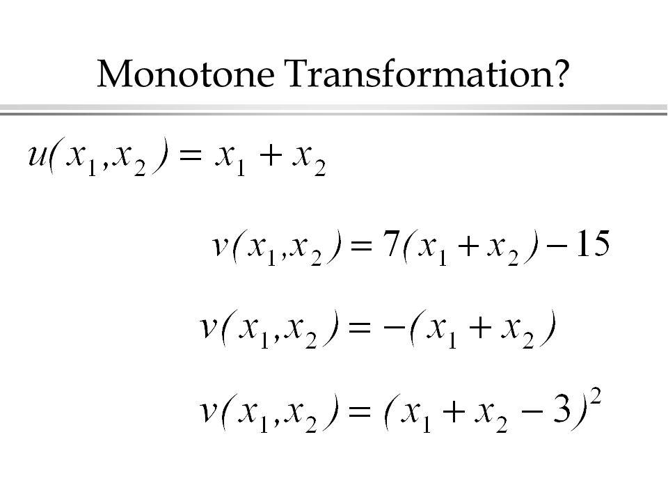 Monotone Transformation
