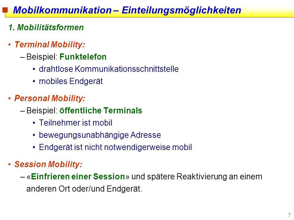 Mobilkommunikation – Einteilungsmöglichkeiten