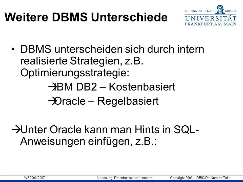 Weitere DBMS Unterschiede