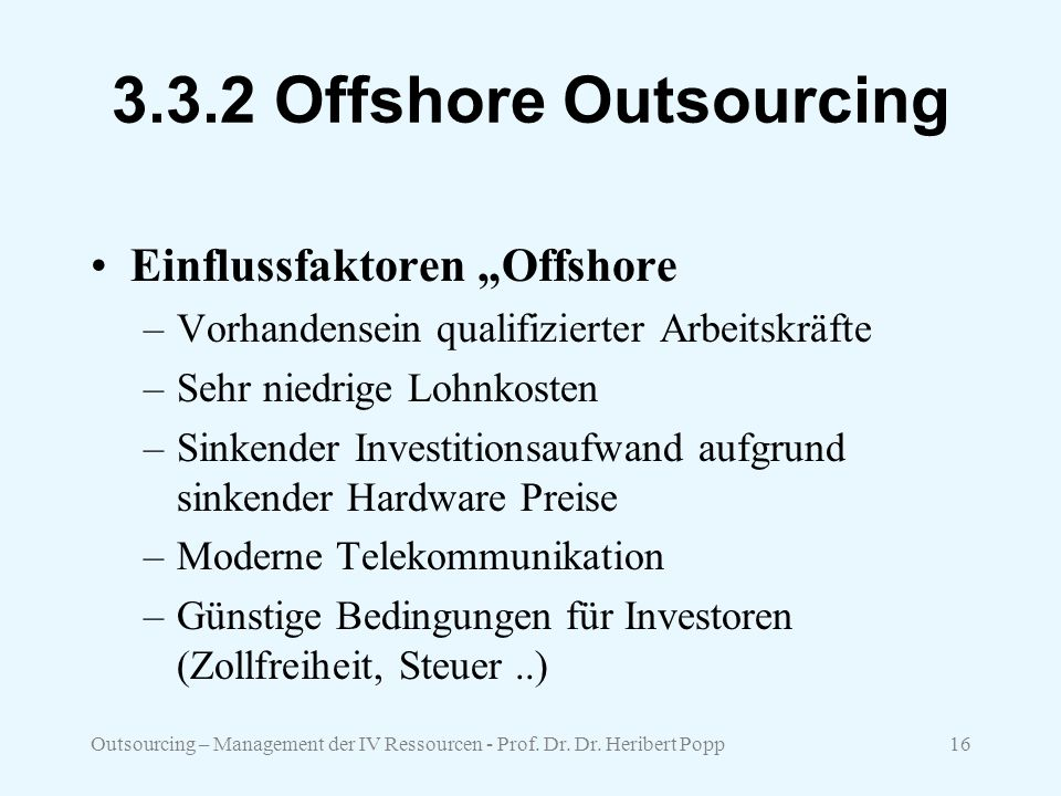 "3.3.2 Offshore Outsourcing Einflussfaktoren ""Offshore"