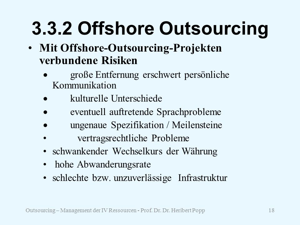 3.3.2 Offshore Outsourcing Mit Offshore-Outsourcing-Projekten verbundene Risiken.