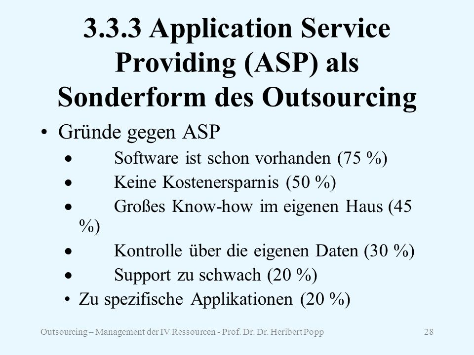 3.3.3 Application Service Providing (ASP) als Sonderform des Outsourcing