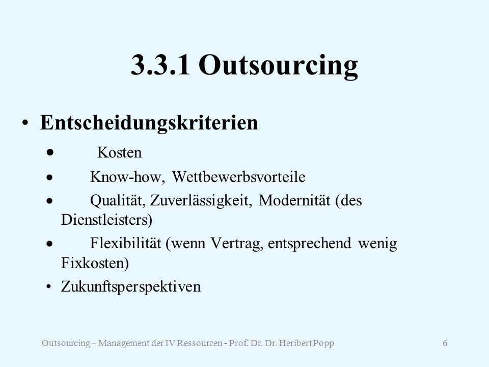 3.3.1 Outsourcing Entscheidungskriterien · Kosten