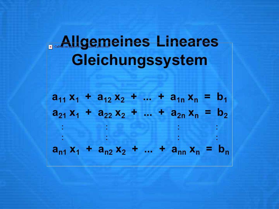 Allgemeines Lineares Gleichungssystem