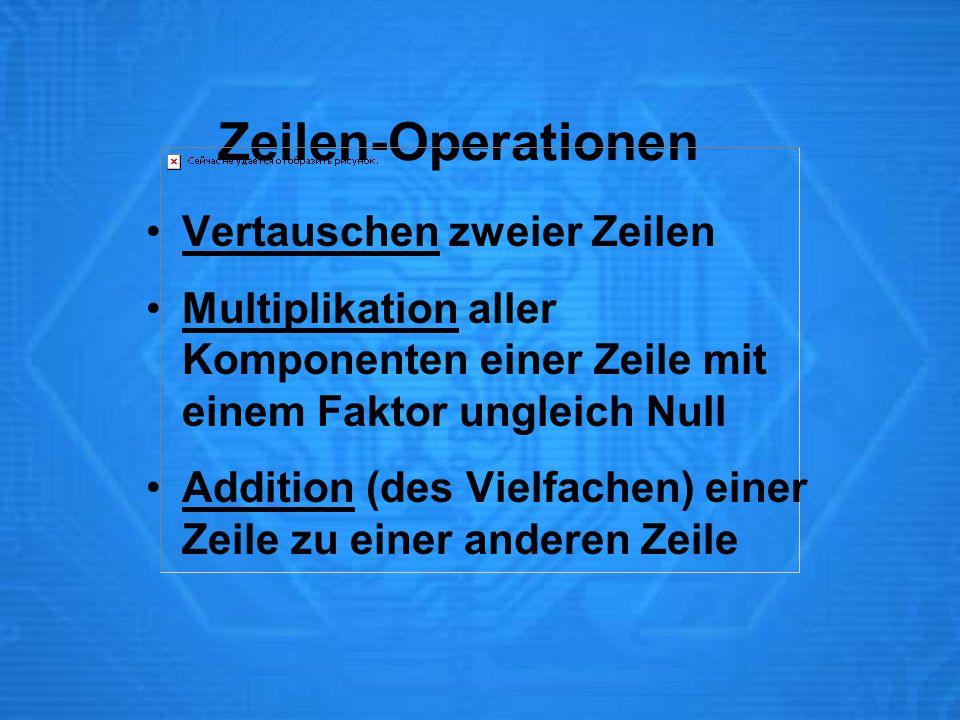 Zeilen-Operationen Vertauschen zweier Zeilen