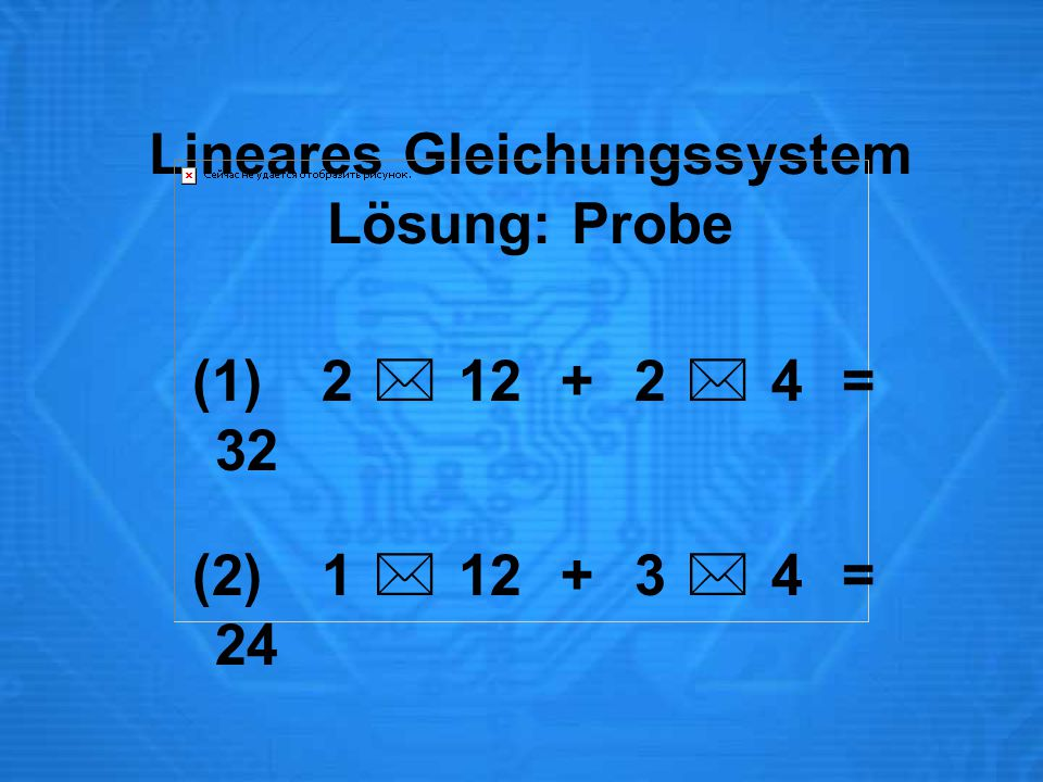 Lineares Gleichungssystem Lösung: Probe
