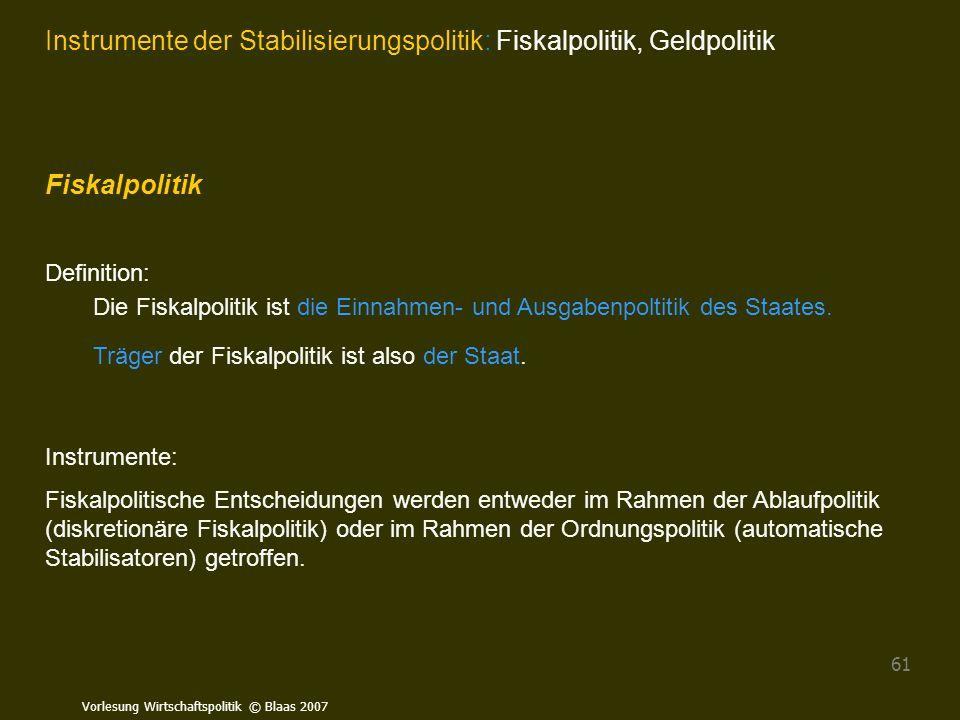 Instrumente der Stabilisierungspolitik: Fiskalpolitik, Geldpolitik