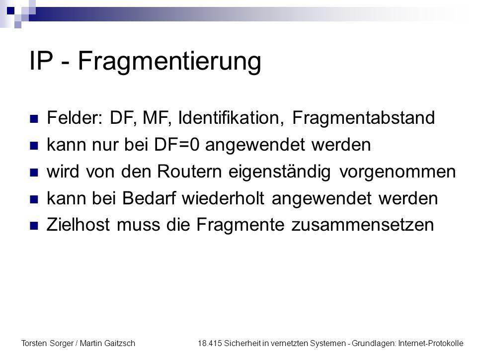 IP - Fragmentierung Felder: DF, MF, Identifikation, Fragmentabstand