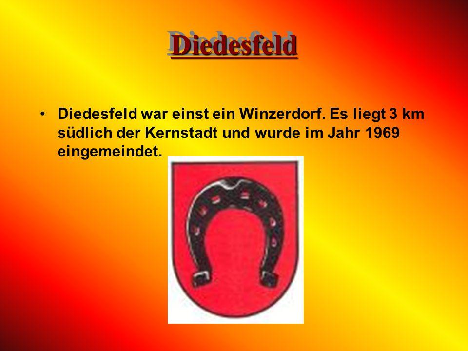 Diedesfeld Diedesfeld war einst ein Winzerdorf.