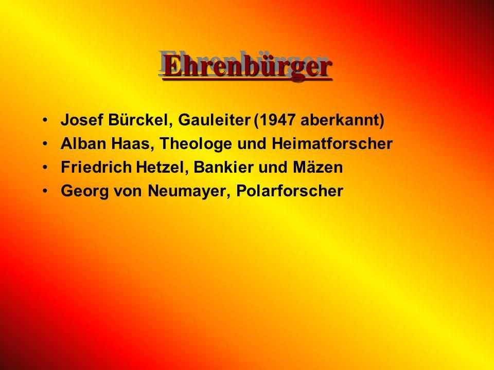 Ehrenbürger Josef Bürckel, Gauleiter (1947 aberkannt)