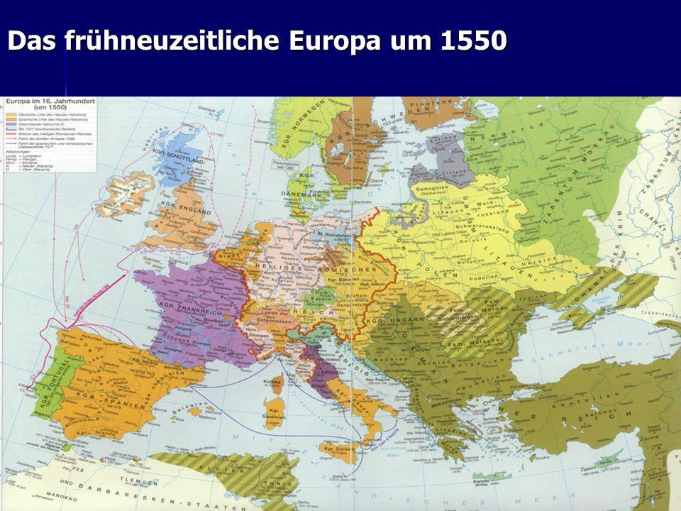 Das frühneuzeitliche Europa um 1550