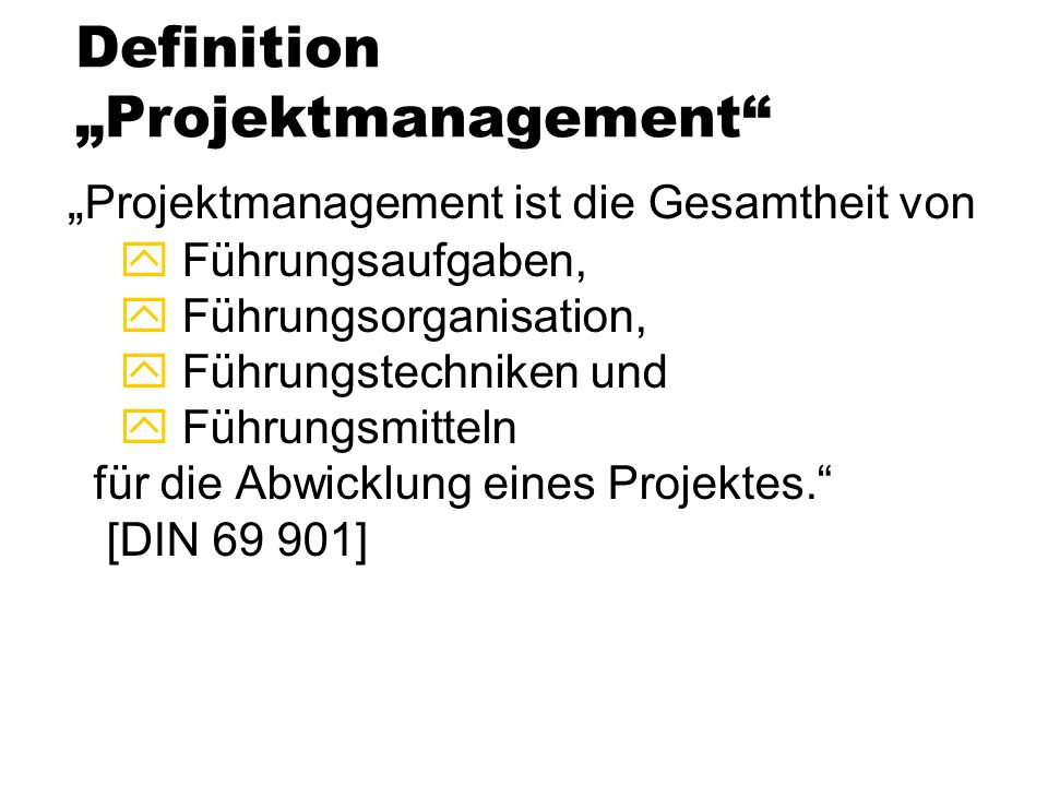 "Definition ""Projektmanagement"