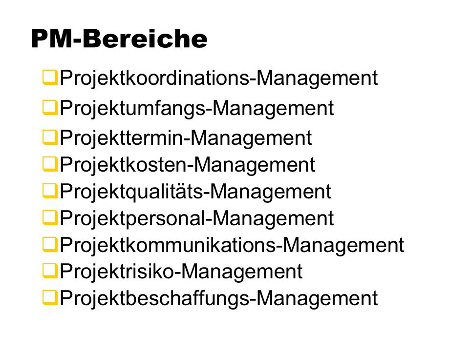 PM-Bereiche Projektkoordinations-Management Projektumfangs-Management