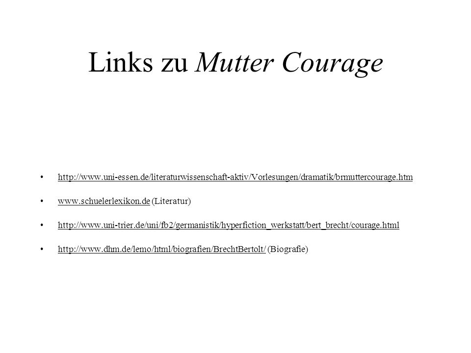 Links zu Mutter Courage