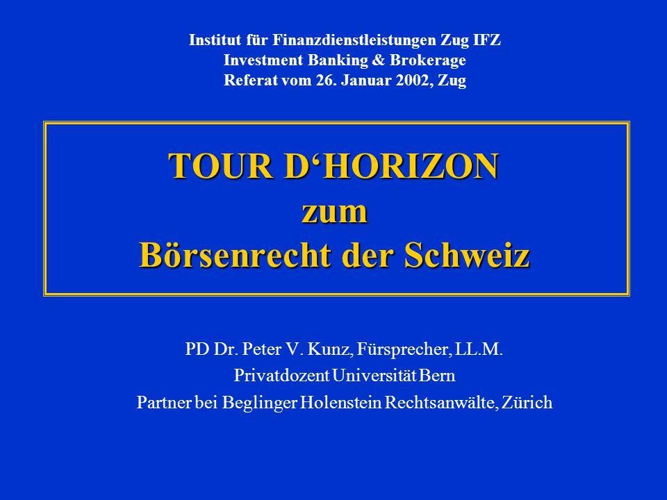 TOUR D'HORIZON zum Börsenrecht der Schweiz