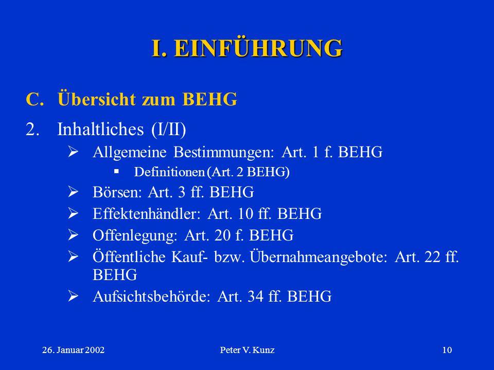 I. EINFÜHRUNG C. Übersicht zum BEHG 2. Inhaltliches (I/II)