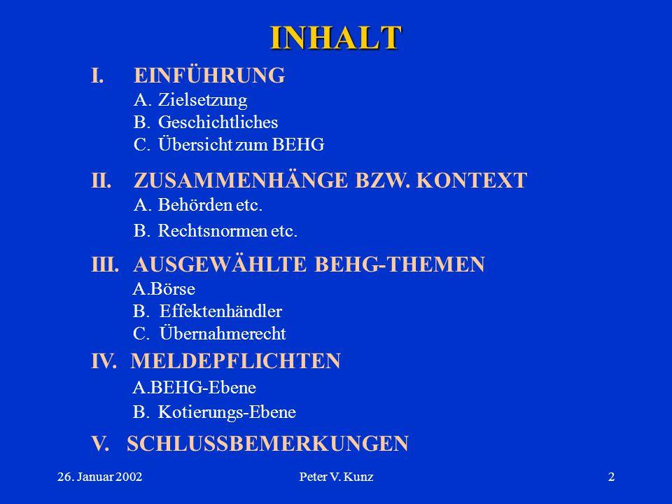 INHALT I. EINFÜHRUNG II. ZUSAMMENHÄNGE BZW. KONTEXT