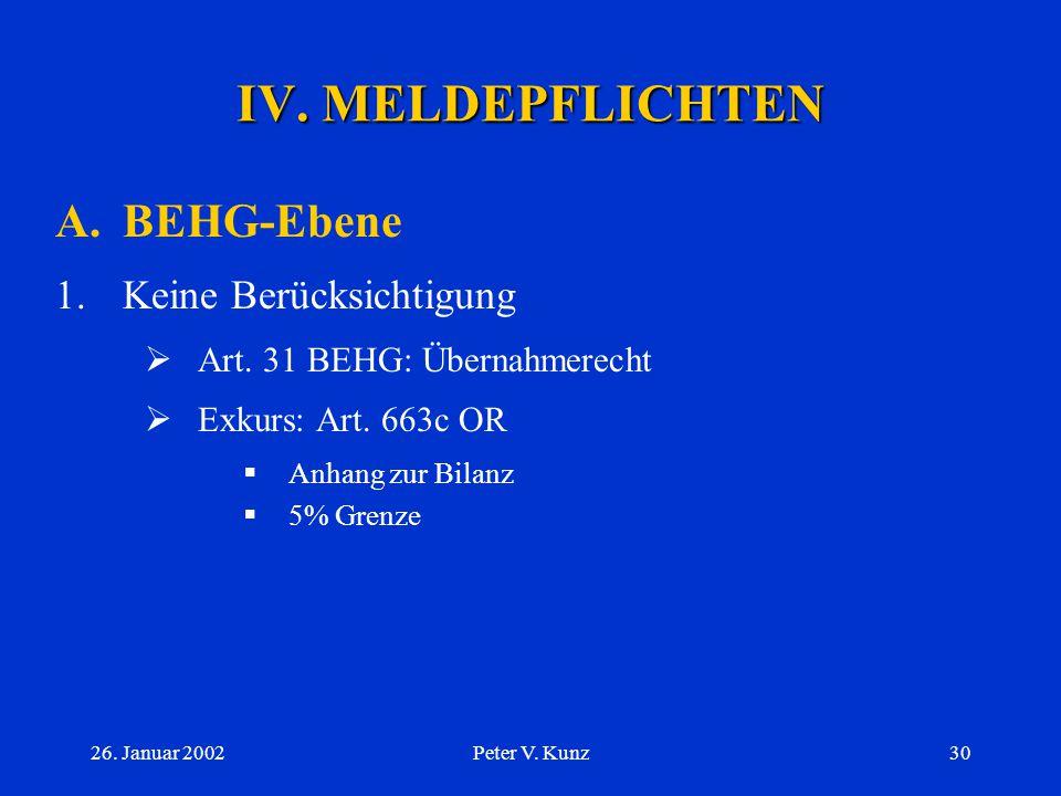 IV. MELDEPFLICHTEN A. BEHG-Ebene 1. Keine Berücksichtigung