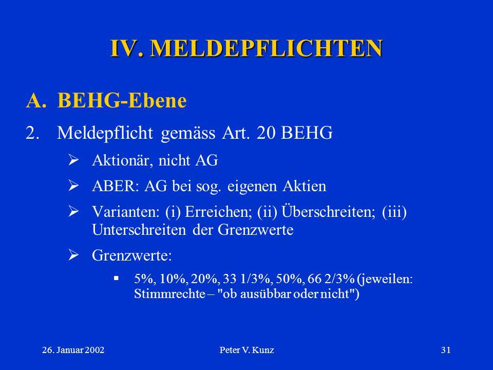 IV. MELDEPFLICHTEN A. BEHG-Ebene 2. Meldepflicht gemäss Art. 20 BEHG