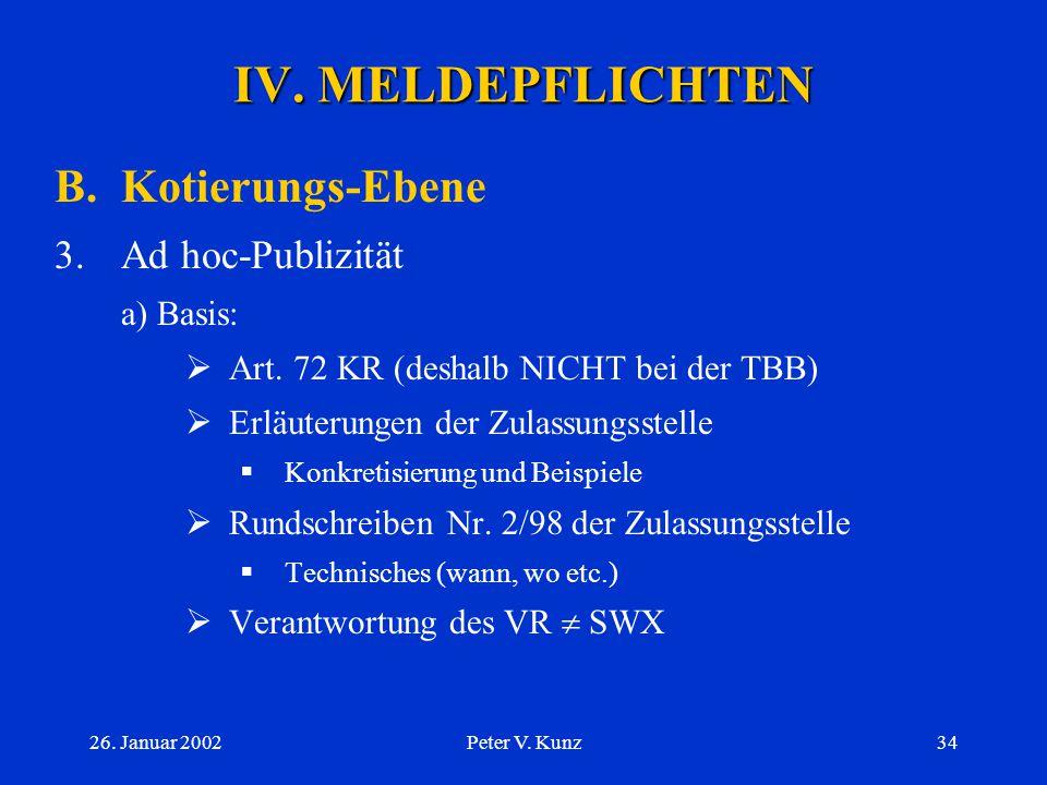IV. MELDEPFLICHTEN B. Kotierungs-Ebene Ad hoc-Publizität