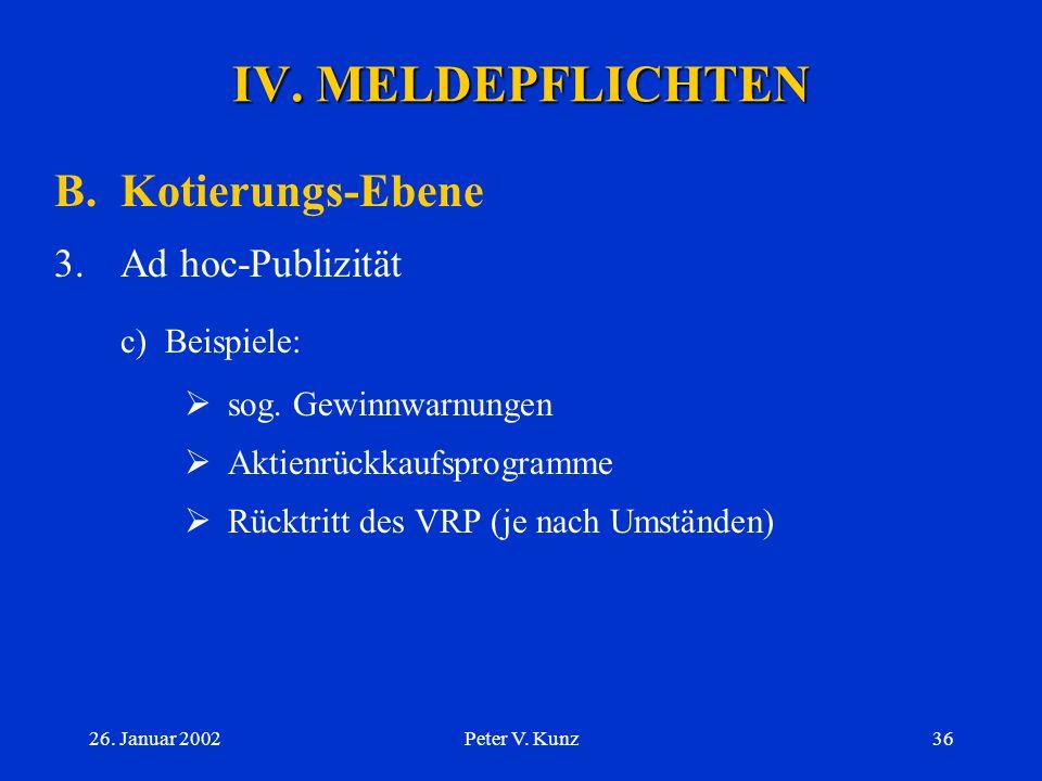 IV. MELDEPFLICHTEN B. Kotierungs-Ebene c) Beispiele: Ad hoc-Publizität