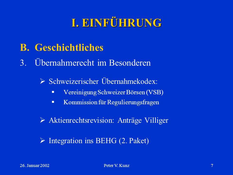I. EINFÜHRUNG B. Geschichtliches 3. Übernahmerecht im Besonderen