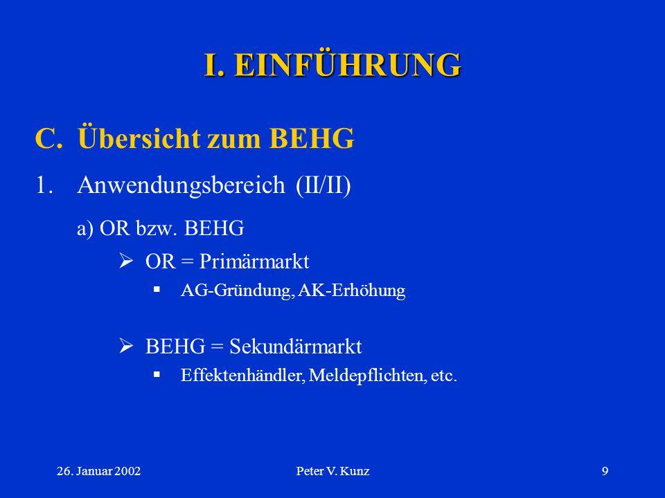 I. EINFÜHRUNG C. Übersicht zum BEHG a) OR bzw. BEHG