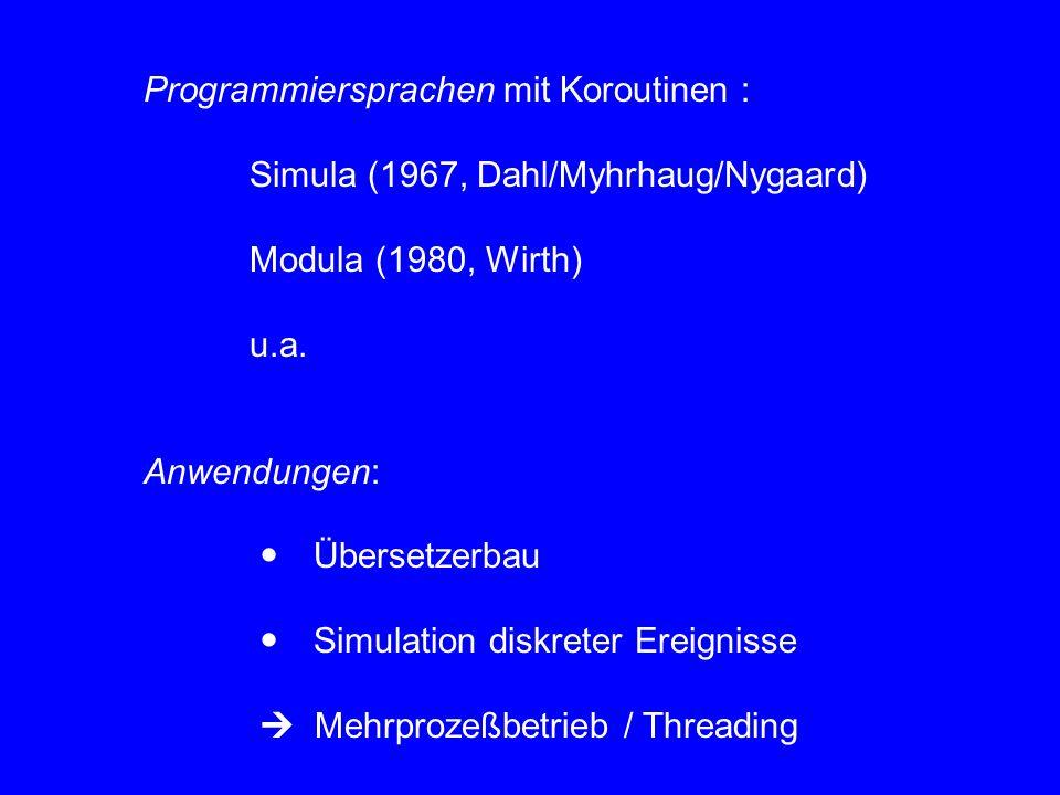 Programmiersprachen mit Koroutinen :