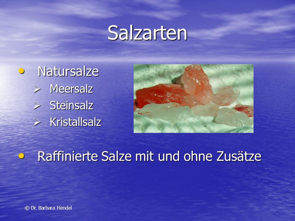 Salzarten Natursalze Raffinierte Salze mit und ohne Zusätze Meersalz