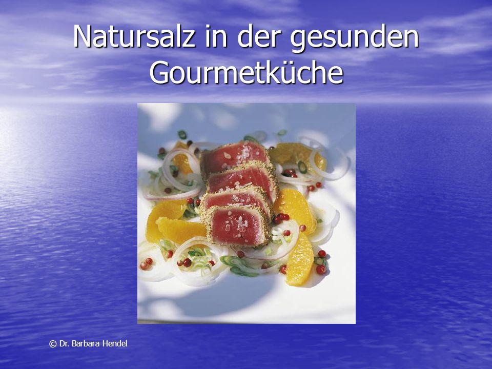 Natursalz in der gesunden Gourmetküche