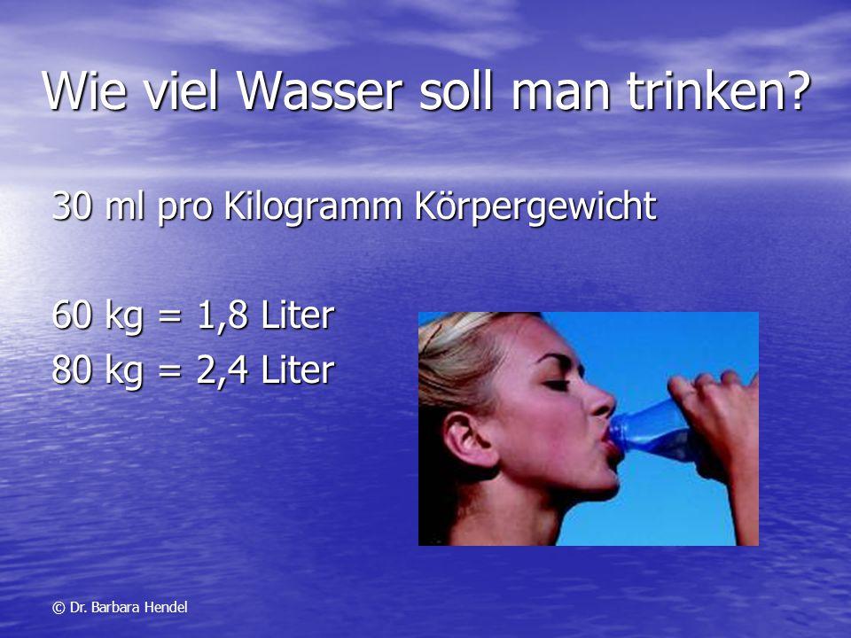 Wie viel Wasser soll man trinken