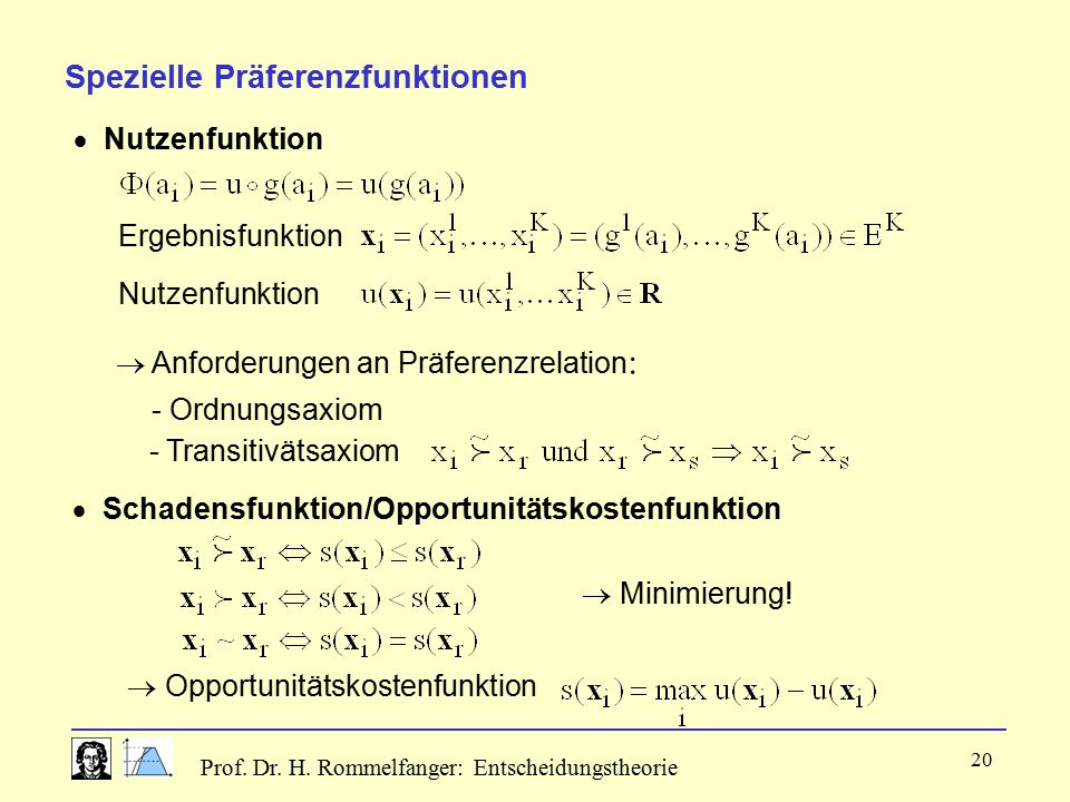 - Ordnungsaxiom Spezielle Präferenzfunktionen  Nutzenfunktion