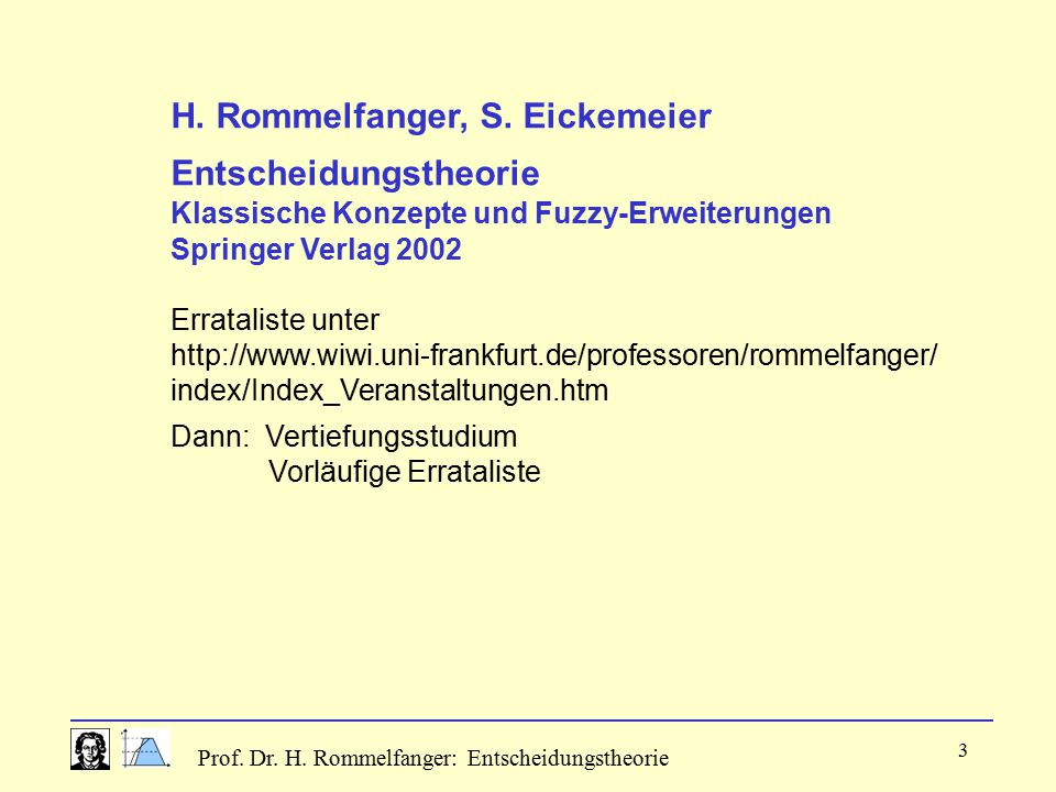 H. Rommelfanger, S. Eickemeier Entscheidungstheorie