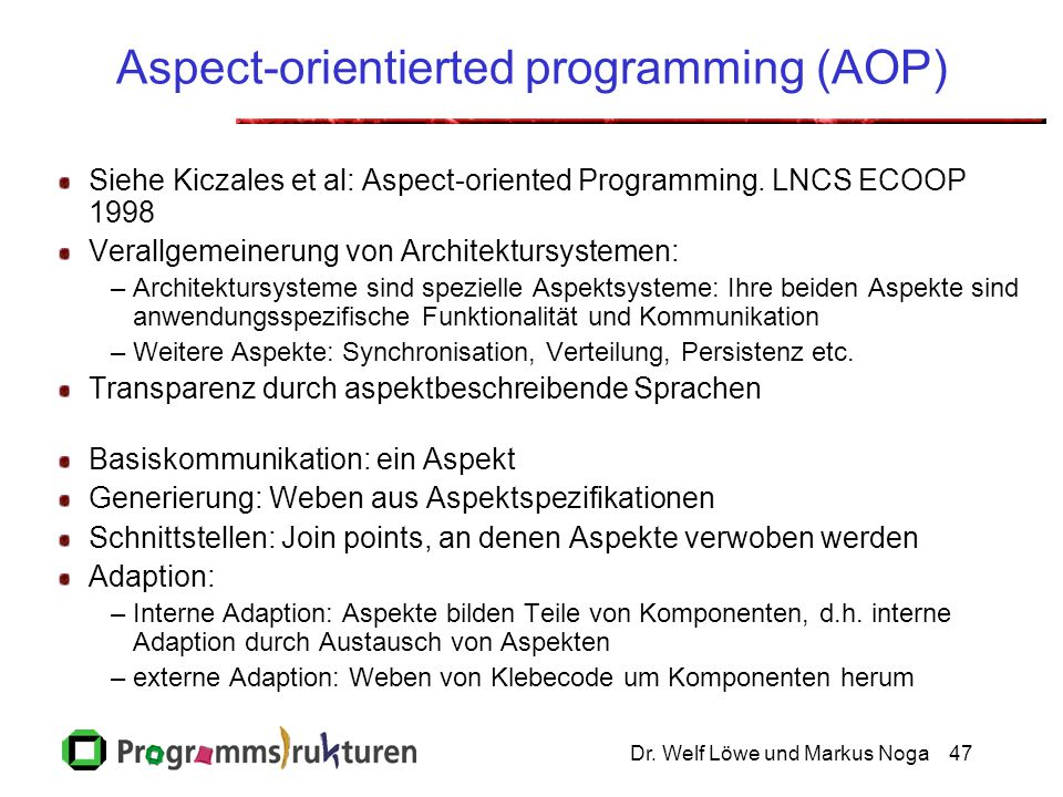 Aspect-orientierted programming (AOP)