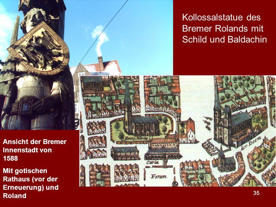 Kollossalstatue des Bremer Rolands mit Schild und Baldachin