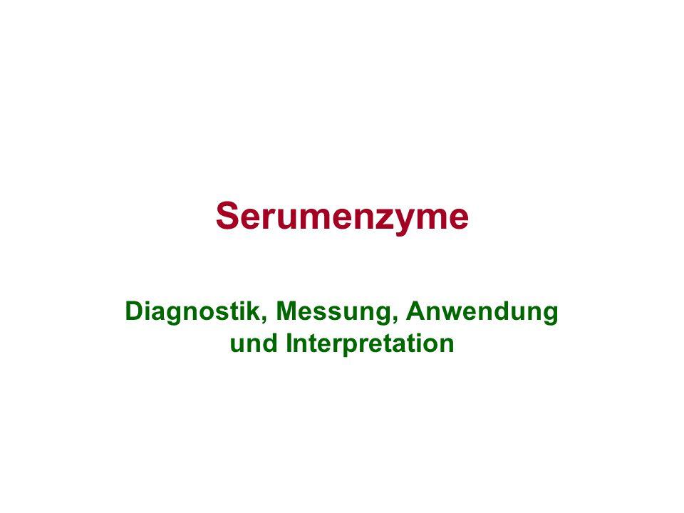 Diagnostik, Messung, Anwendung und Interpretation