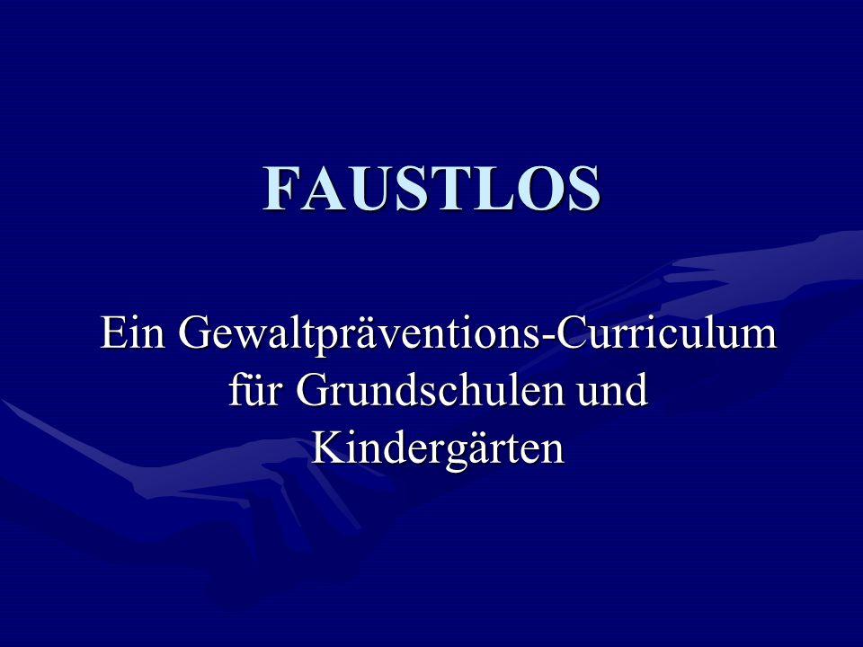 Ein Gewaltpräventions-Curriculum für Grundschulen und Kindergärten
