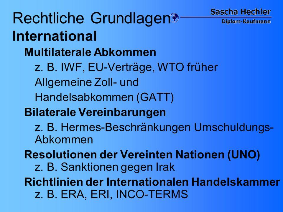 Rechtliche Grundlagen International